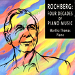 CM20044 Rochberg: Four Decades of Piano Music